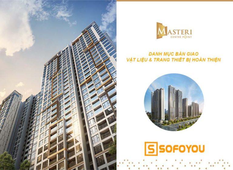Danh mục bàn giao Masteri Centre Point gồm Thiết bị hoàn thiện căn hộ